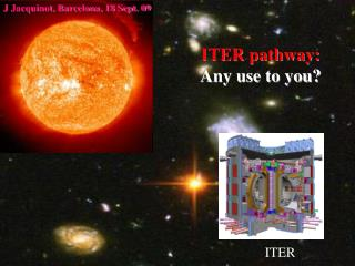 ITER pathway: Any use to you?