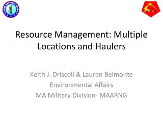 Resource Management: Multiple Locations and Haulers