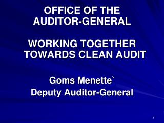 OFFICE OF THE  AUDITOR-GENERAL
