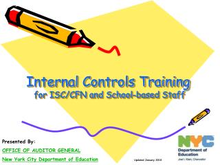 Internal Controls Training   for ISC/CFN and School-based Staff