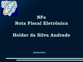 NFe Nota Fiscal Eletrônica Helder da Silva Andrade