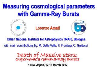 Lorenzo Amati Italian National Institute for Astrophysics (INAF), Bologna