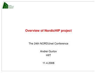 Overview of NordicHIP project