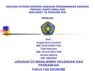 Oleh : Angga panca prahara NIM. 201010190511031 Fadli Nafureza NIM. 201010190511039