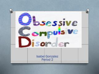 Isabel Gonzalez Period 2
