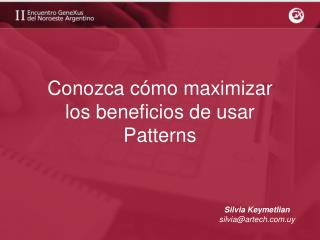 Conozca cómo maximizar  los beneficios de usar  Patterns