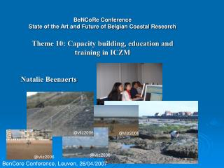 BeNCoRe Conference State of the Art and Future of Belgian Coastal Research