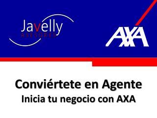 Conviértete en Agente  Inicia tu negocio con AXA