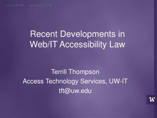 Recent Developments in  Web/IT Accessibility Law