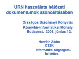URN használata hálózati dokumentumok azonosításában