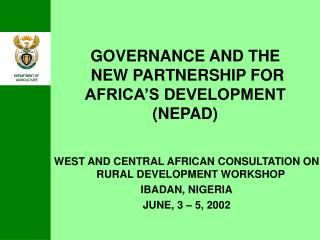 GOVERNANCE AND THE  NEW PARTNERSHIP FOR AFRICA'S DEVELOPMENT (NEPAD)