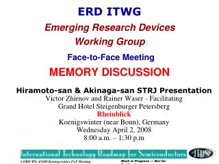 ERD ITWG Emerging Research Devices Working Group Face-to-Face Meeting MEMORY DISCUSSION