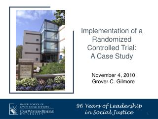 Implementation of a Randomized Controlled Trial:  A Case Study
