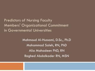 Predictors of Nursing Faculty Members' Organizational Commitment in Governmental Universities