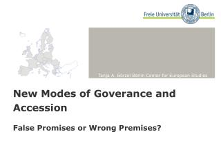 New Modes of Goverance and Accession
