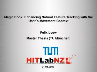 Magic Book: Enhancing Natural Feature Tracking with the User´s Movement Context