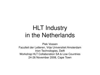 HLT Industry  in the Netherlands