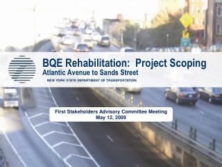 BQE Rehabilitation:  Project Scoping Atlantic Avenue to Sands Street