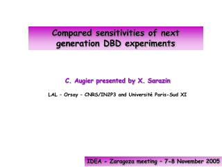 Compared sensitivities of next generation DBD experiments