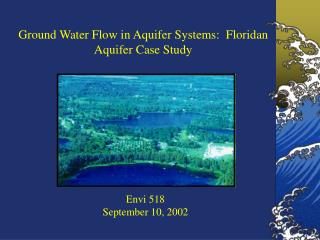 Ground Water Flow in Aquifer Systems:  Floridan Aquifer Case Study
