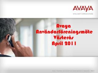 Avaya  Anv ndarf reningsm te V ster s  April 2011