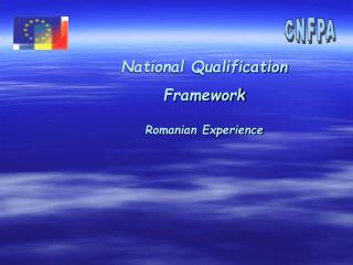 National Qualification Framework Romanian Experience