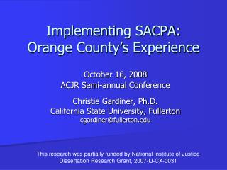 Implementing SACPA: Orange County's Experience