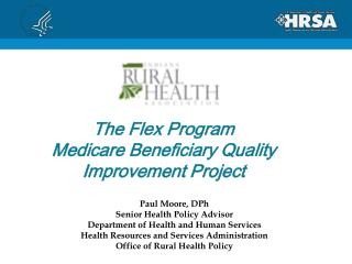 The Flex Program  Medicare Beneficiary Quality Improvement Project
