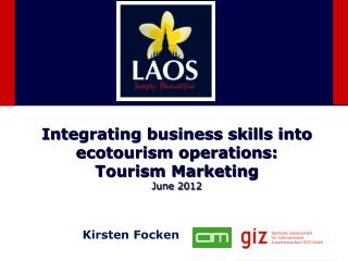 Integrating business skills into ecotourism operations : Tourism Marketing June 2012