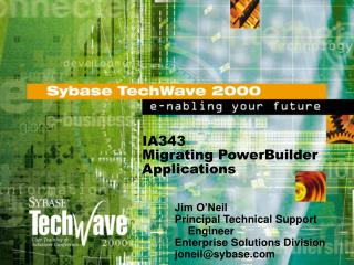 IA343 Migrating PowerBuilder Applications
