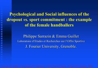 Philippe Sarrazin & Emma Guillet Laboratoire d'Etudes et Recherches sur l'Offre Sportive