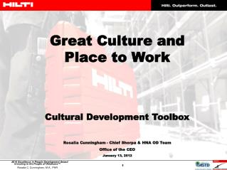 Great Culture and                                                    Place to Work