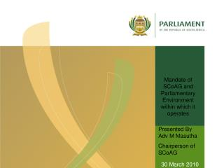Mandate of SCoAG and Parliamentary Environment within which it operates