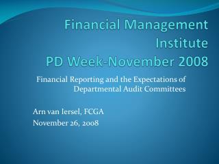 Financial Management Institute PD Week-November 2008