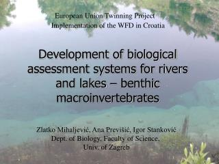 Development of biological assessment systems for rivers and lakes – benthic macroinvertebrates