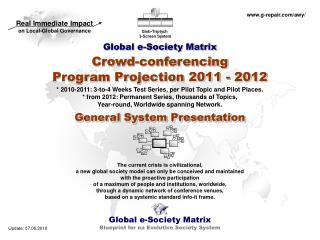 Global e-Society Matrix Crowd-conferencing Program Projection 2011 - 2012