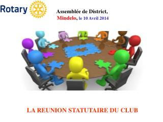 LA REUNION STATUTAIRE DU CLUB