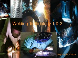 Welding Technology 1 & 2