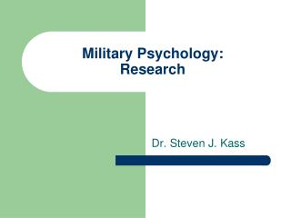 Military Psychology: Research