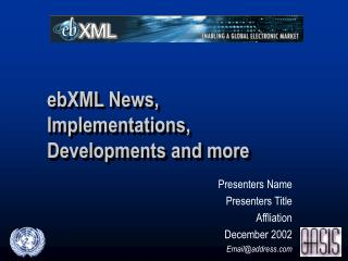 Presenters Name Presenters Title Affliation December 2002 Email@address