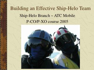 Building an Effective Ship-Helo Team