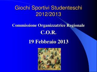 Giochi Sportivi Studenteschi  2012/2013