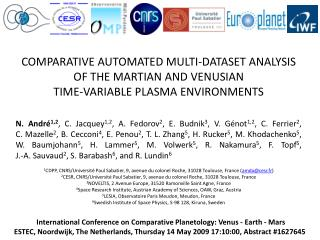 International Conference on Comparative Planetology: Venus - Earth - Mars