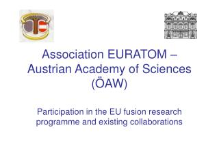 Association EURATOM – Austrian Academy of Sciences (ÖAW)