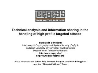 Technical analysis and information sharing in the handling of high-profile targeted attacks