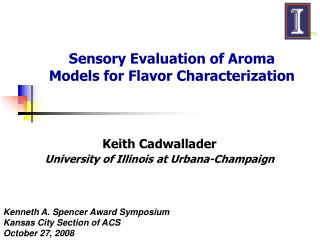 Sensory Evaluation of Aroma  Models for Flavor Characterization