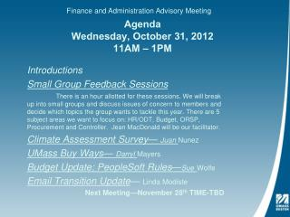 Agenda Wednesday, October 31, 2012 11AM – 1PM