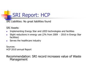 SRI Report: HCP