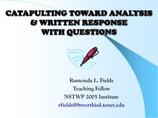 CATAPULTING TOWARD ANALYSIS  & WRITTEN RESPONSE  WITH QUESTIONS