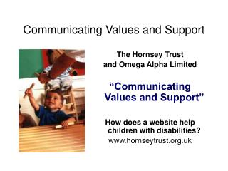 Communicating Values and Support